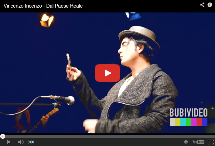 Video // Vincenzo Incenzo - Dal Paese Reale